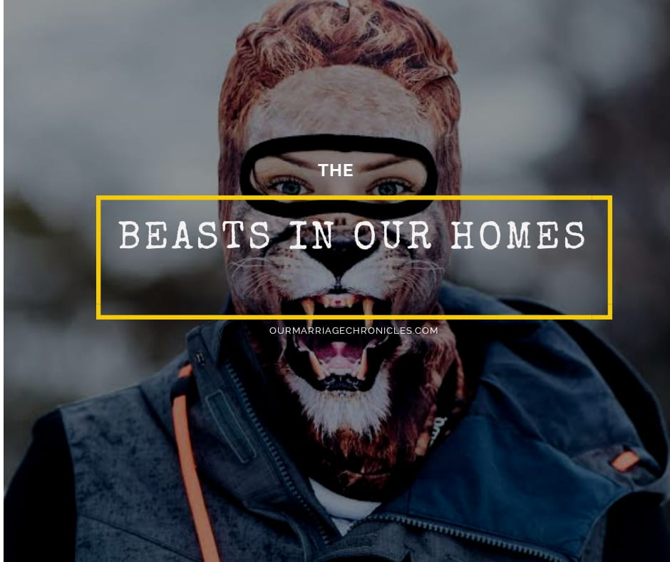BEASTS IN OUR HOMES